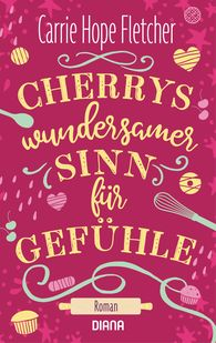 Carrie Hope  Fletcher - Cherrys wundersamer Sinn für Gefühle