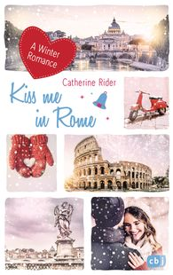 Catherine  Rider - Kiss me in Rome