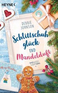 Debbie  Johnson - Schlittschuhglück und Mandelduft