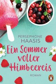 Persephone  Haasis - Ein Sommer voller Himbeereis