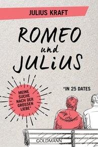Julius  Kraft - Romeo und Julius