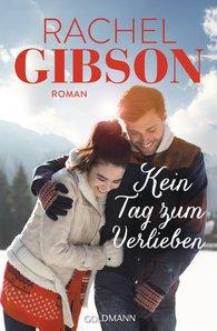 Rachel  Gibson - Kein Tag zum Verlieben
