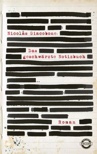 Nicolas  Giacobone - Das geschwärzte Notizbuch