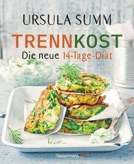 Ursula  Summ - Trennkost - Die neue 14-Tage-Diät