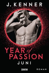 J.  Kenner - Year of Passion. Juni