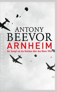 Antony  Beevor - Arnheim