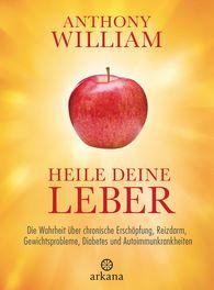 Anthony  William - Heile deine Leber