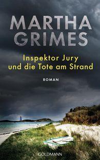 Martha  Grimes - Inspektor Jury und die Tote am Strand