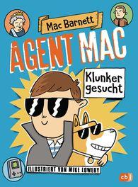 Mac  Barnett - Agent Mac - Klunker gesucht