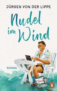 Jürgen von der Lippe - Nudel im Wind