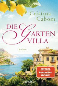 Cristina  Caboni - Die Gartenvilla