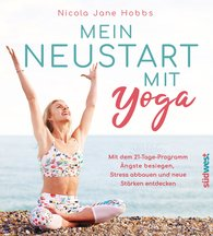 Nicola Jane  Hobbs - Mein Neustart mit Yoga
