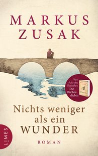 Markus  Zusak - Nichts weniger als ein Wunder