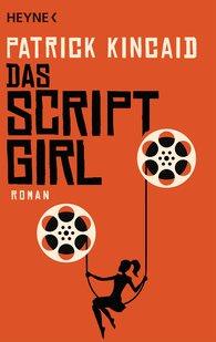 Patrick  Kincaid - Das Script-Girl