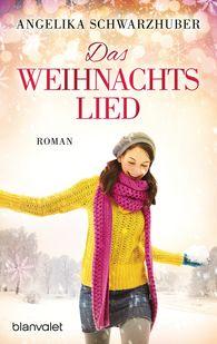 Angelika  Schwarzhuber - Das Weihnachtslied