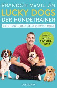 Brandon  McMillan - Lucky Dogs - der Hundetrainer