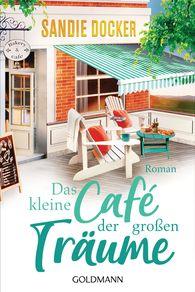 Sandie  Docker - Das kleine Café der großen Träume