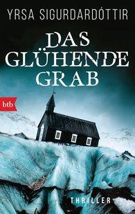 Yrsa  Sigurdardóttir - Das glühende Grab