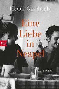 Heddi  Goodrich - Eine Liebe in Neapel