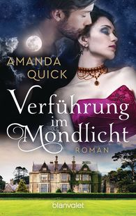 Amanda  Quick - Verführung im Mondlicht
