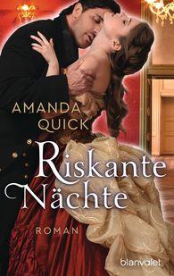 Amanda  Quick - Riskante Nächte