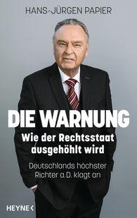 Hans-Jürgen  Papier - Die Warnung
