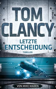 Tom  Clancy, Mike  Maden - Letzte Entscheidung