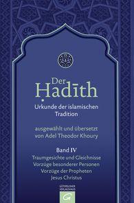 Adel Theodor  Khoury  (Hrsg.) - Traumgesichte und Gleichnisse. Vorzüge besonderer Personen. Vorzüge der Propheten. Jesus Christus