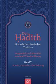 Adel Theodor  Khoury  (Hrsg.) - Aus der schiitischen Überlieferung