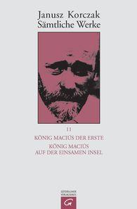 Janusz  Korczak - König Maciuś der Erste.  König Maciuś auf der einsamen Insel