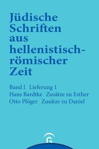Hans  Bardtke, Otto  Plöger - Zusätze zu Esther. Zusätze zu Daniel