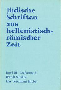 Berndt  Schaller - Das Testament  Hiobs