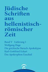 Wolfgang  Hage, Karl-Gottfried  Eckart - Die griechische Baruch-Apokalypse. Das Apokryphon Ezechiel