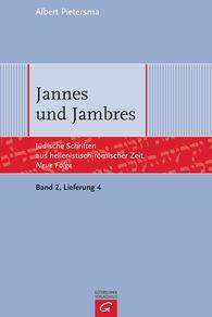 Albert  Pietersma - Jannes und Jambres