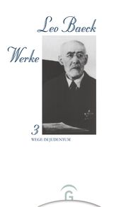 Leo  Baeck, Werner  Licharz  (Hrsg.) - Wege im Judentum
