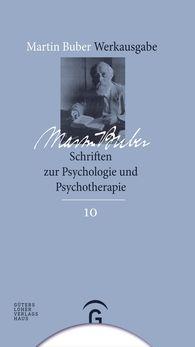 Judith  Buber Agassi  (Hrsg.) - Schriften zur Psychologie und Psychotherapie
