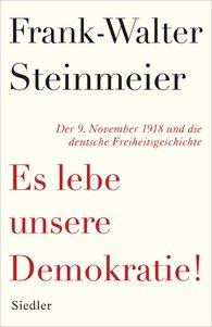 Frank-Walter  Steinmeier - Es lebe unsere Demokratie!