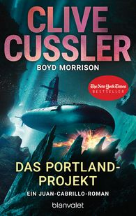 Clive  Cussler, Boyd  Morrison - Das Portland-Projekt