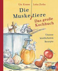 Ute  Krause, Luisa  Zerbo - Die Muskeltiere - Das große Kochbuch