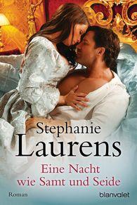 Stephanie  Laurens - Eine Nacht wie Samt und Seide