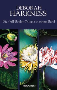 Deborah  Harkness - Die All-Souls-Trilogie: Die Seelen der Nacht / Wo die Nacht beginnt / Das Buch der Nacht (3in1-Bundle)