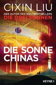 Cixin  Liu - Die Sonne Chinas