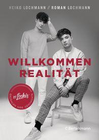 Heiko  Lochmann, Roman  Lochmann - Willkommen Realität