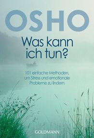 Osho - Was kann ich tun?