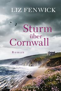Liz  Fenwick - Sturm über Cornwall