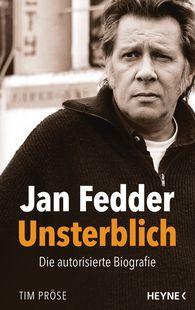 Tim  Pröse - Jan Fedder – Unsterblich