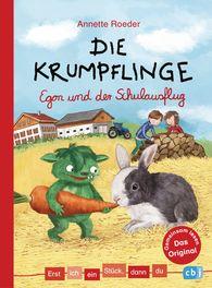 Annette  Roeder - Erst ich ein Stück, dann du - Die Krumpflinge - Egon und der Schulausflug