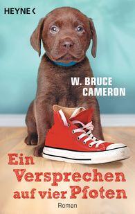 W. Bruce  Cameron - Ein Versprechen auf vier Pfoten