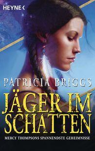 Patricia  Briggs - Jäger im Schatten