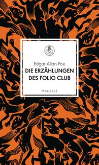 Edgar Allan  Poe, Rainer  Bunz  (Hrsg.) - Die Erzählungen des Folio Clubs
